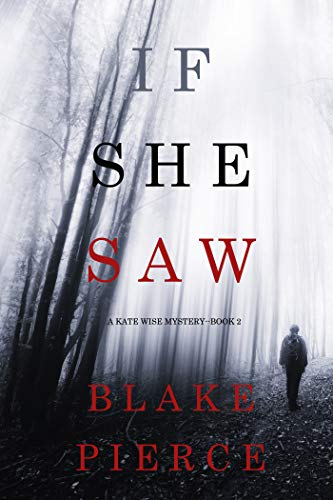 (If She Saw (A Kate Wise Mystery-Book 2))