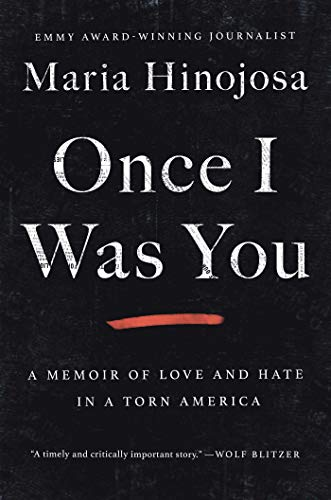 Book Cover: Once I Was You: A Memoir of Love and Hate in a Torn America