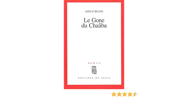 Le gone du chaba cadre rouge french edition kindle edition by le gone du chaba cadre rouge french edition kindle edition by azouz begag literature fiction kindle ebooks amazon fandeluxe Gallery