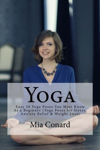 Yoga: Easy 20 Yoga Poses You Must Know As a Beginner