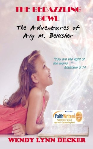 Download The Bedazzling Bowl: The Adventures of Aly M. Bellisher ebook