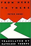 From Here to There, Peter Rosei, 0929497430
