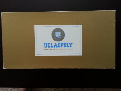 UCLAOPOLY temporary relief from the occasional pain of educa