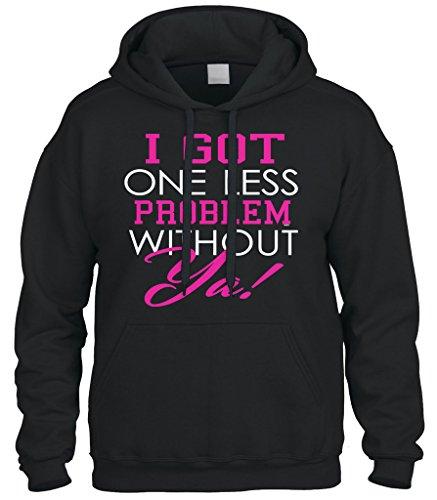 Cybertela I Got One Less Problem Without Ya, Funny Sweatshirt Hoodie Hoody (Black, Medium)