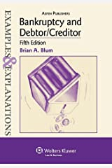 Bankruptcy and Debtor/Creditor: Examples & Explanations, 5th Edition Paperback