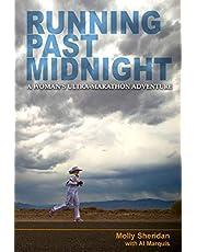 Running Past Midnight: A Woman's Ultra-Marathon Adventure