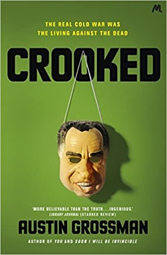 Book Crooked by Austin Grossman (2016-08-11)