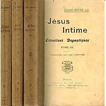 Jésus dogmatiques tome I, II, III