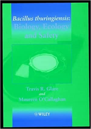 Book Bacillus Thuringiensis: Biology, Ecology and Safety (Life Sciences)