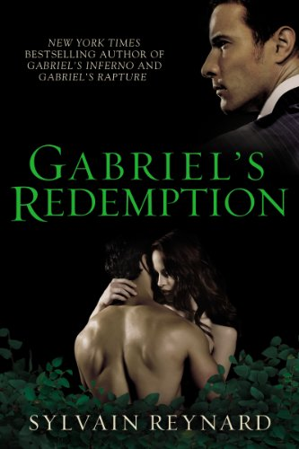 Gabriel's Redemption (Gabriel's Inferno Trilogy Book 3) by [Reynard, Sylvain]