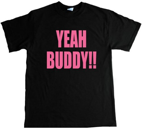 Yeah Buddy Funny Jersey Shore Adult T-shirt -