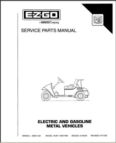 amazon com ezgo 28081g01 1994 1995 service parts manual for rh amazon com ez go service manual pdf ez go st480 service manual