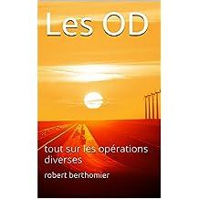 Le journal des OD (opérations diverses): tout sur les OD (French Edition)