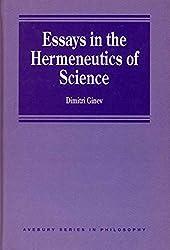 Essays in the Hermeneutics of Science (Avebury Series in Philosophy)
