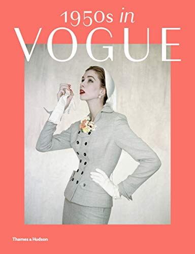 Image of 1950s in Vogue: The Jessica Daves Years, 1952-1962
