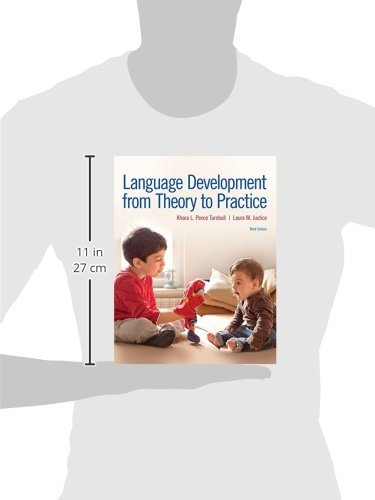 Language Development From Theory to Practice with Enhanced Pearson eText -- Access Card Package (3rd Edition) (What's New in Communication Sciences & Diaorders)