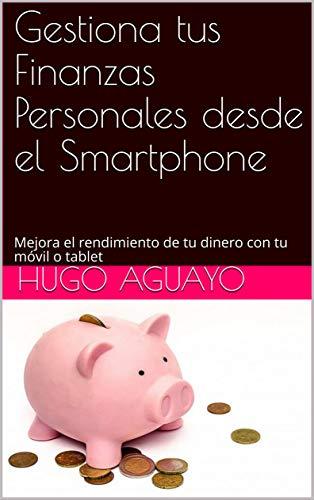 Amazon.com: Gestiona tus Finanzas Personales desde el ...