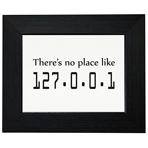 Geek Networking There is No Place Like 127.0.0.1 Framed Print Poster Wall or Desk Mount Options ()