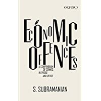 Economic Offences: A Compendium of Crimes in Prose and Verse