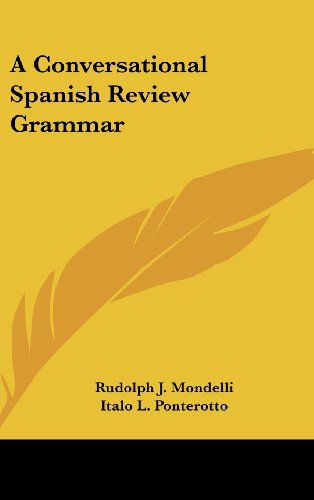 A Conversational Spanish Review Grammar (English and Spanish Edition)