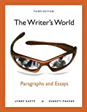 The Writer's World: Paragraphs and Essays