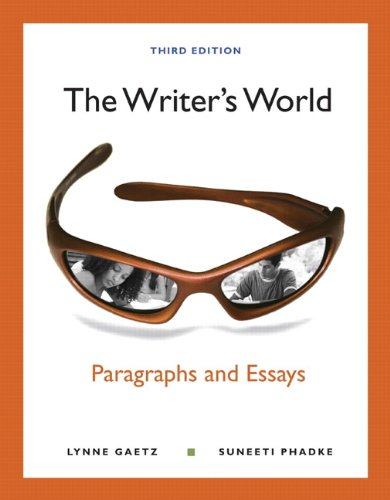 The Writer's World: Paragraphs and Essays Plus MyWritingLab with eText -- Access Card Package (3rd Edition)