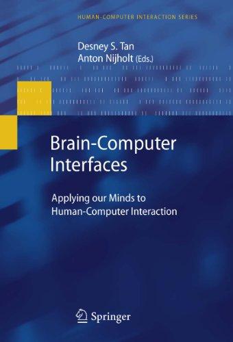 Download Brain-Computer Interfaces: Applying our Minds to Human-Computer Interaction (Human-Computer Interaction Series) Pdf