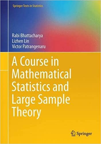 Download E-books A Course in Mathematical Statistics and Large ...
