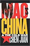 Mao's China and the Cold War Publisher: The University of North Carolina Press