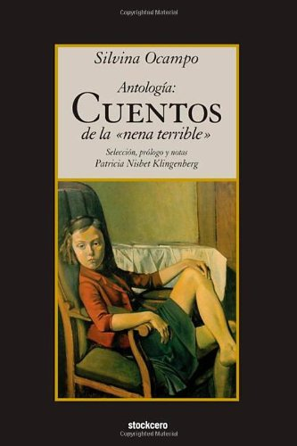 Antologia: Cuentos de la nena terrible (Spanish Edition)