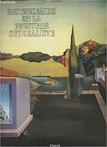 Dictionnaire De La Peinture Surrealiste Alexandrian Sarane Amazon Com Books