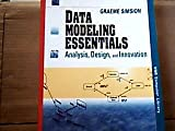 Data Modeling Essentials : Analysis, Design, and Innovation, Simsion, Graeme, 0442016549