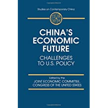 China's Economic Future: Challenges to U.S.Policy
