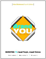 Brand You for Marketing: Real People Real Choices (7th Edition)