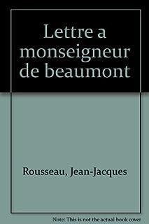 Lettre à Monseigneur de Beaumont  précédée du Mandement de Monseigneur l'archevêque de Paris, Rousseau, Jean-Jacques