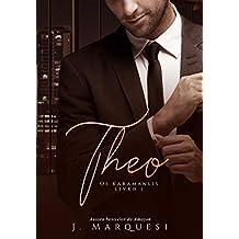 Theo (Os Karamanlis Livro 1)