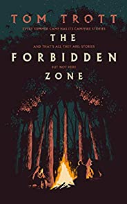 The Forbidden Zone: the heart-pounding thriller with a twist that's never been done before (English Edit