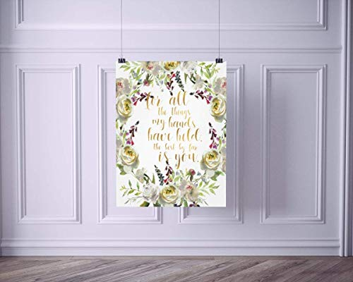 For All The Things My Hands Have Held | Watercolor Floral Wreath Quote Art Print