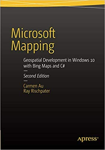 Microsoft Mapping Second Edition: Geospatial Development in