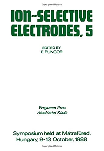 Ion-Selective Electrodes, 5: Proceedings of the Fifth