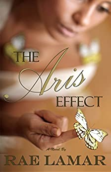 The Aris Effect by [Lamar, Rae]