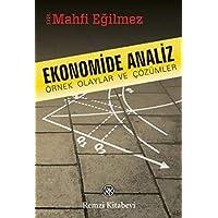Ekonomide Analiz: Örnek Olaylar ve Çözümler
