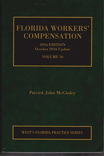 florida-workers-compensation-2016-ed-with-october-2016-update-vols-9-10-florida-practice-series-publ