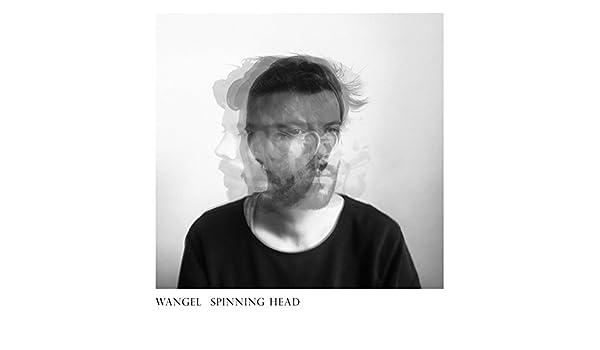Spinning Head de Wangel en Amazon Music - Amazon.es