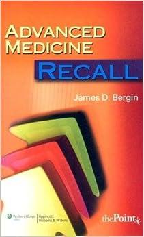 Advanced Medicine Recall (Recall Series) by James D. Bergin MD (2008-03-31)