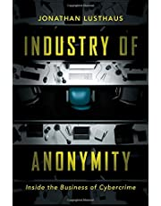 Industry of Anonymity: Inside the Business of Cybercrime