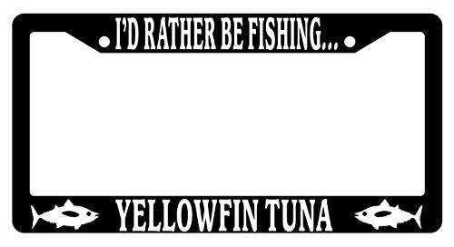 Crysss Funny Humor License Plate Frame, Aluminum Metal License Plate Frame with Screws - 2 Holes Car License Plate Covers for US Vehicles - I'd Rather Be Fishing Yellowfin Tuna