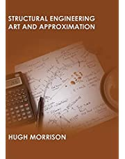 Structural Engineering Art and Approximation