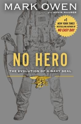 Download No Hero( The Evolution of a Navy Seal)[NO HERO][LARGE PRINT] [Hardcover] PDF