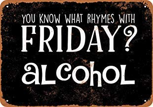 Conoces Las rimas del Viernes con Alcohol? Cartel de Metal ...